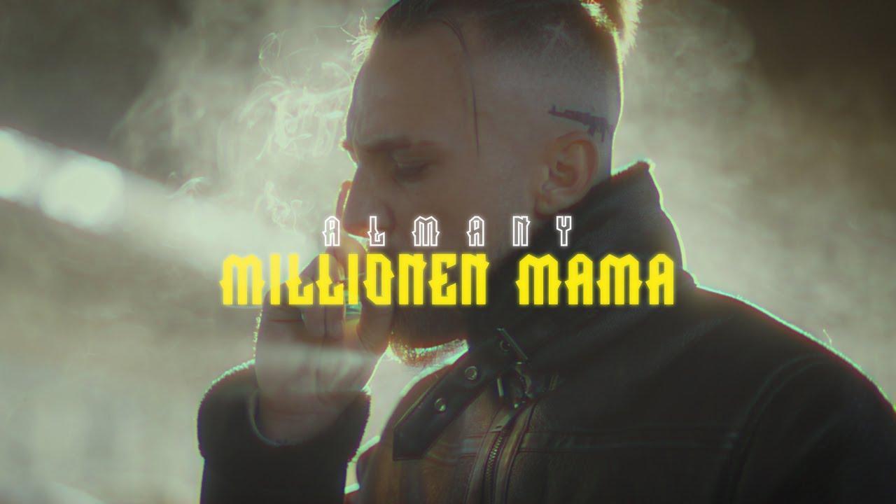 ALMANY - Millionen Mama (Official Video)