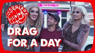 Challenge: DRAG QUEEN for a day - PRIDE   Coolbox #8
