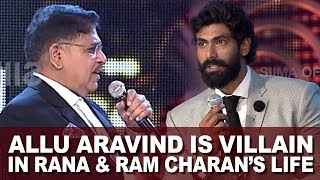 Allu Aravind is Villain in Rana & Ram charan's life