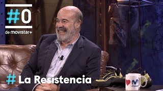 LA RESISTENCIA - Antonio Resines, el hombre de acero | #LaResistencia 19.09.2018
