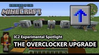 Spotlight: IC2 Experimental Overclocker Upgrade