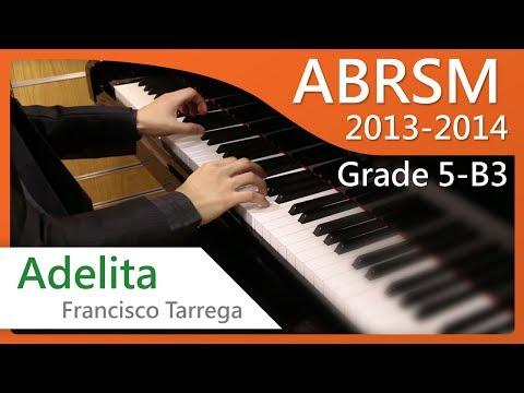 [青苗琴行] ABRSM Piano 2013-2014 Grade 5 B3 Francisco Tarrega Adelita {HD}