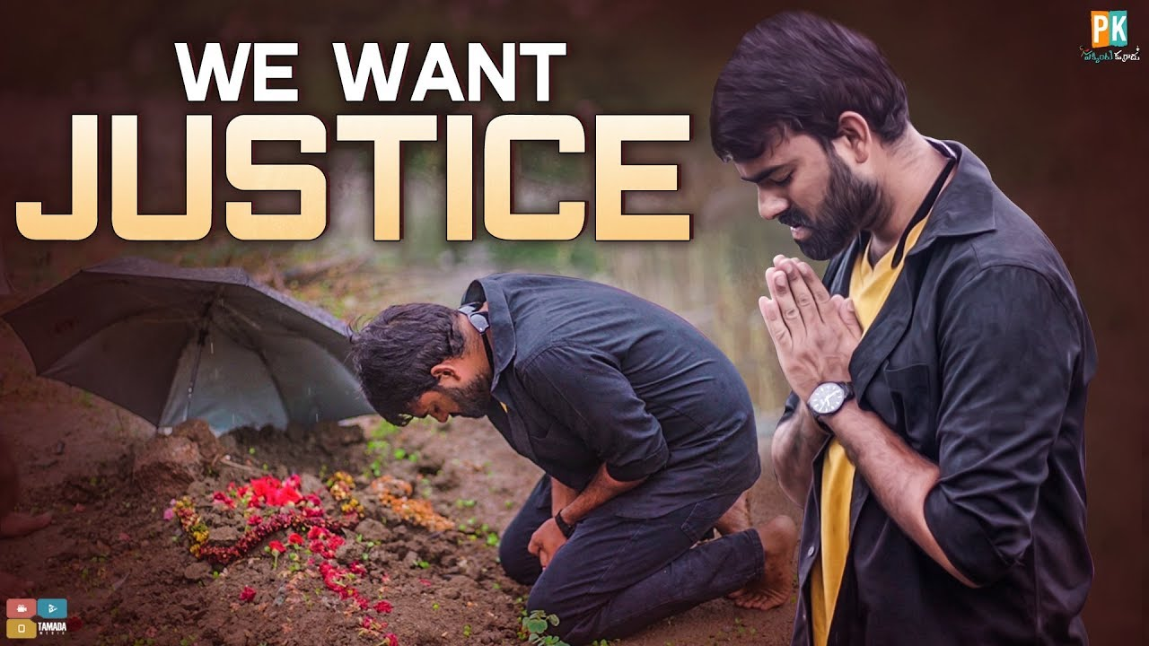 We Want Justice || Pakkinti Kurradu || Tamada Media