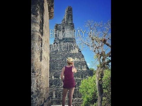 Belize 2018 Day 4 - Ancient Mayan City of Tikal