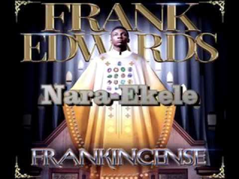 frank Edwards - nara kele lyrics video