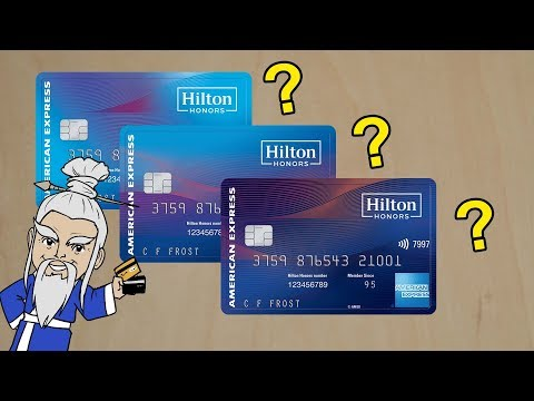 Which HILTON AMEX Card Is Right For YOU?