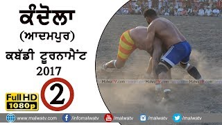 KANDHOLA (Jalandhar) KABADDI TOURNAMENT - 2017 | Full HD | Part 2nd