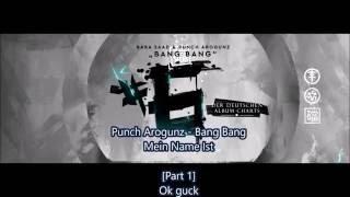 Punch Arogunz - Mein Name ist [Lyrics] - Bang Bang