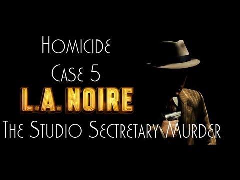 LA Noire Playthrough: Part 9 - Homicide Case 5 - The Studio Secretary Murder