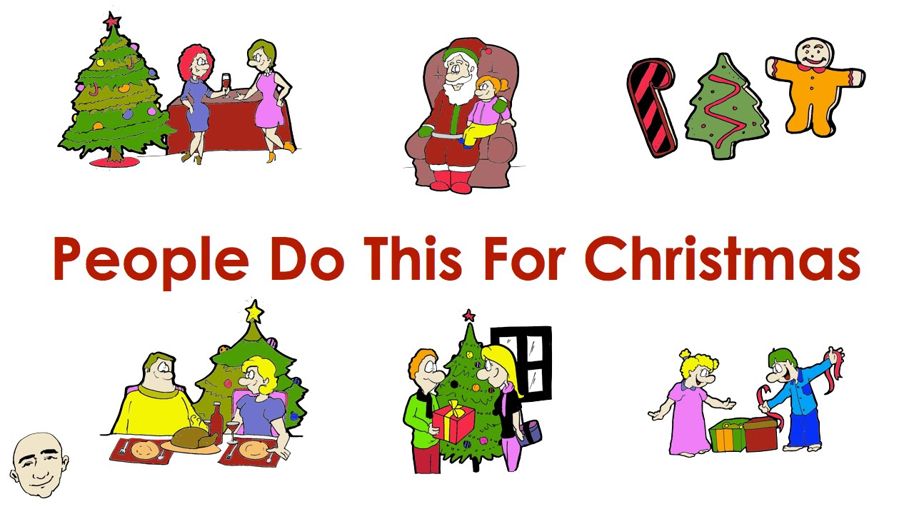 English Christmas Traditions.Christmas Traditions People Do This For Christmas Easy English Conversation Practice Esl