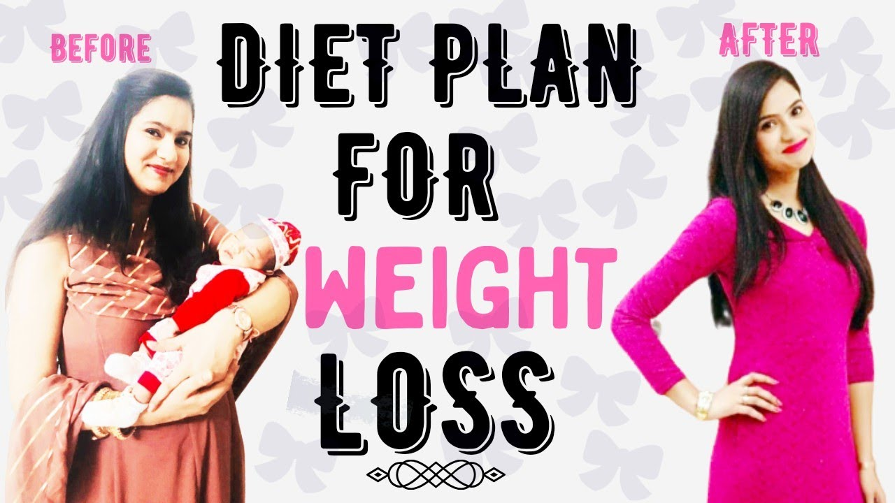 Diet plan to lose weight |Weight loss diet for breastfeeding mothers |Diet for breastfeeding mothers