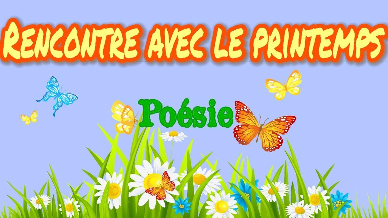 Poesie Rencontre Avec Le Printemps De Henriette Ammeux