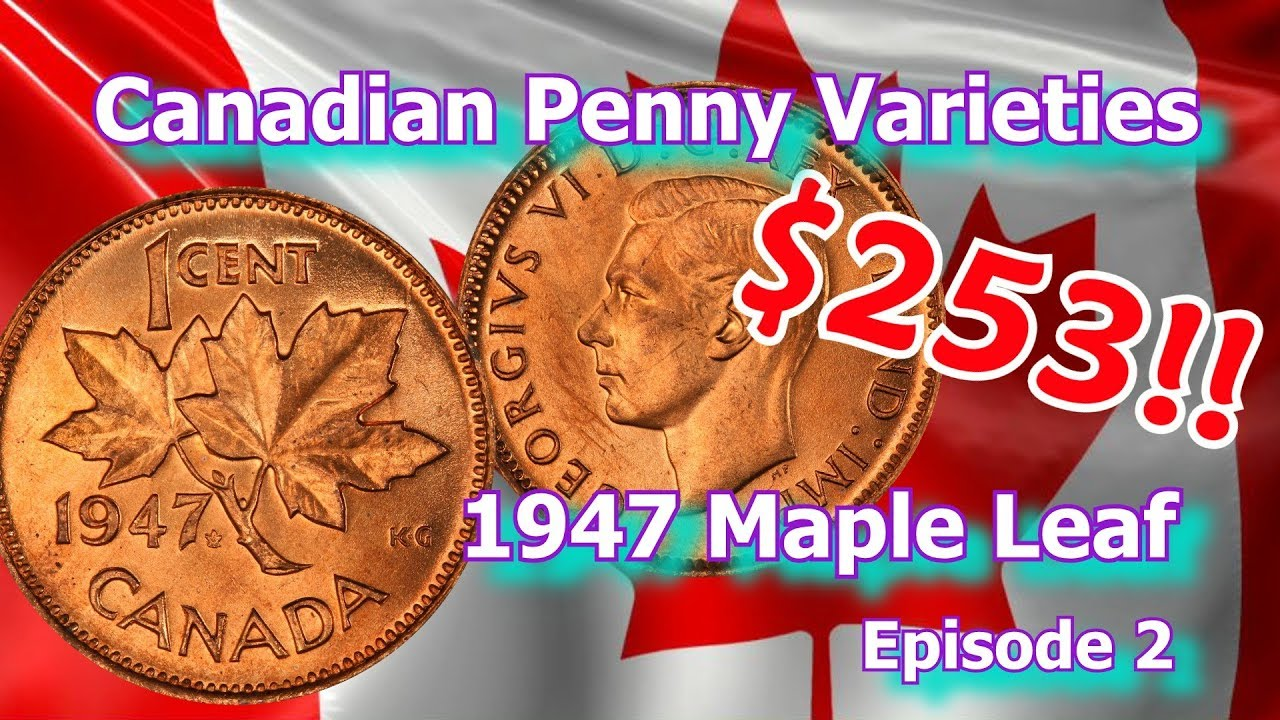 Canada 1947 Maple Leaf Pointed 7 Variety BU Mint Rare Penny.