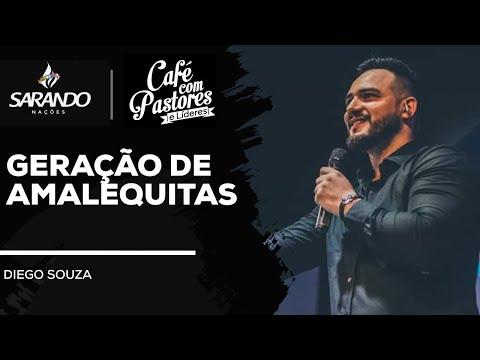 Bispo Diego Souza- Geração de  AMALEQUITAS - Café com Pastores Outubro