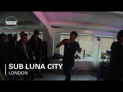 Sub Luna City Boiler Room London Live Show