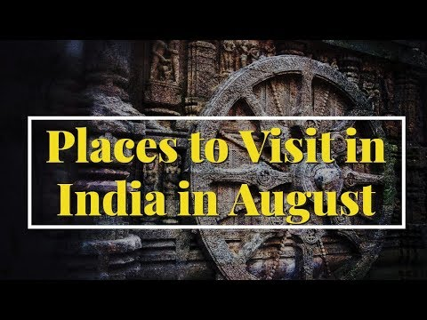 14 Best Places to Visit in India in August (2019)