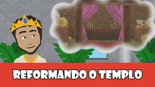 Reformando o Templo - Episódio 2