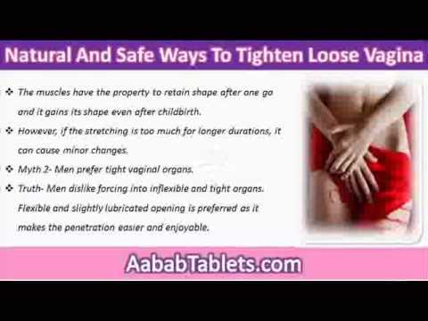 Natural And Safe Ways To Tighten Your Loose Vagina