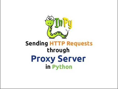 Sending HTTP Requests through Proxy Server using Python