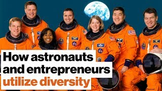 Want stratospheric success? Here's how astronauts utilize diversity. | Scott Parazynski