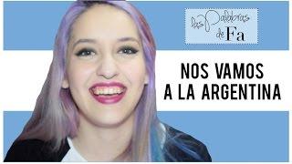 ¡Visita a la Argentina! + ¡Concurso para que vayas conmigo! | #FaEnArgentina | LasPalabrasDeFa