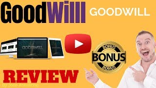 Goodwill Review ⚠� WARNING ⚠� DON'T GET GOODWILL WITHOUT MY 👷 CUSTOM 👷 BONUSES!