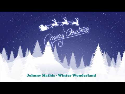 Johnny Mathis - Winter Wonderland (Original Christmas Songs) Full Album