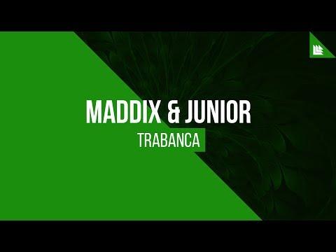 Maddix & Junior - Trabanca