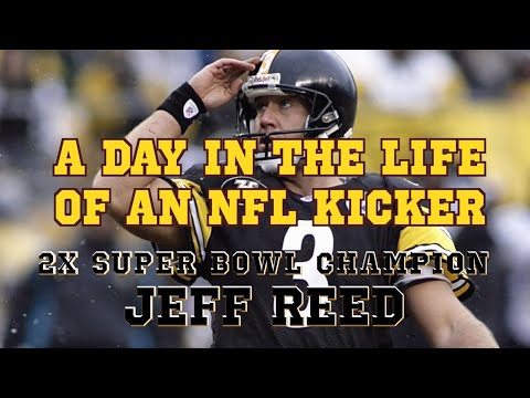A Day In The Life Of An NFL Kicker (Starring 2x Super Bowl Champ Jeff Reed)