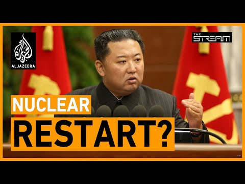 Why is North Korea resuming its nuclear programme?   The Stream