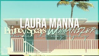[Laura Manna] Britney Spears - Womanizer (Dance Choreography) ♡