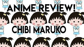 Anime Review-Chibi Maruko-chan(Cool Slice Of Life 90s Anime)