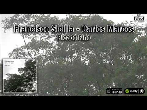 """Francisco Sicilia y Carlos Marcos . Música Original del film """"Picado Fino"""""""