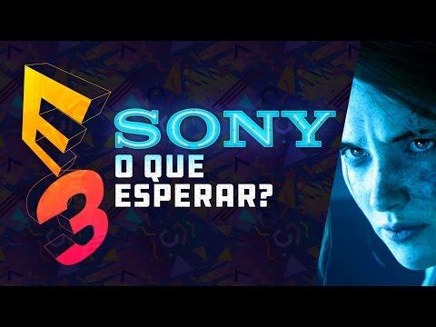 SONY NA E3 2017 - O que esperar da casa do PlayStation?