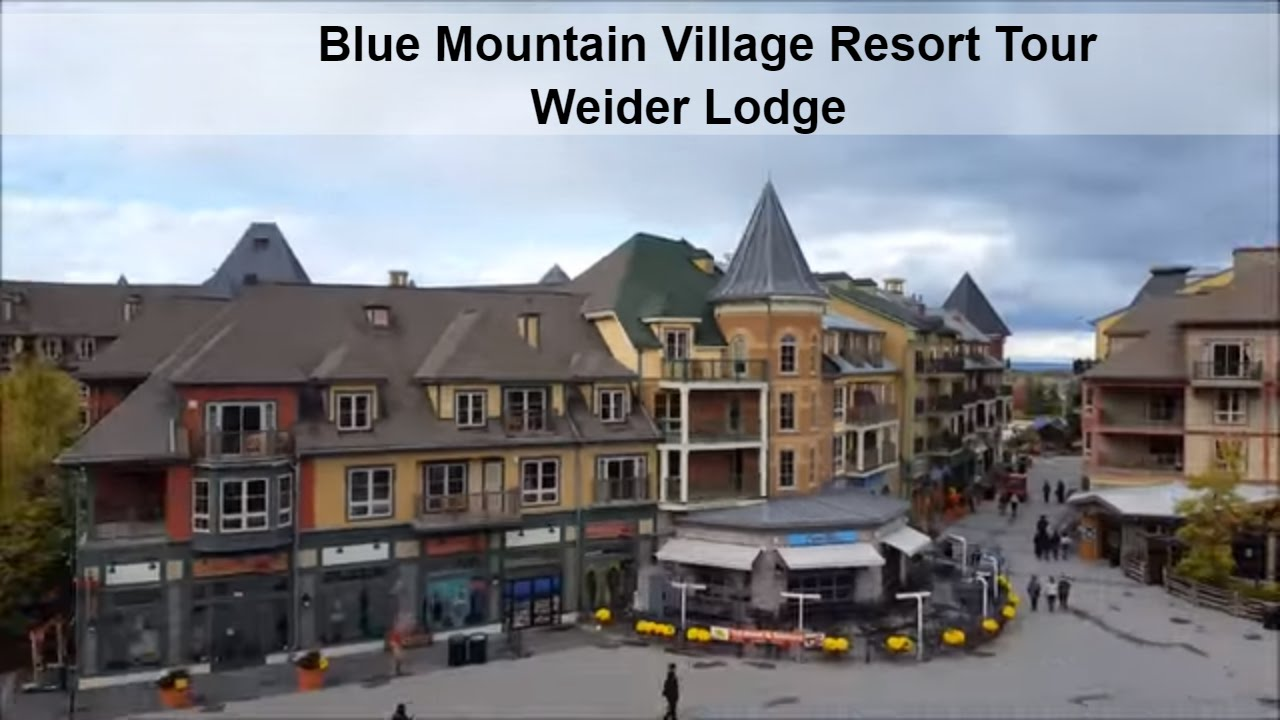 Blue Mountain Village Resort Tour And Review Weider Lodge 1