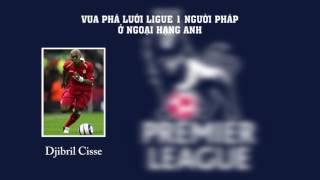 Các Vua phá lưới Ligue 1 ở Ngoại hạng Anh
