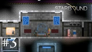 Starbound Co-op (Part 3 - U.S.C.M. Military Base)