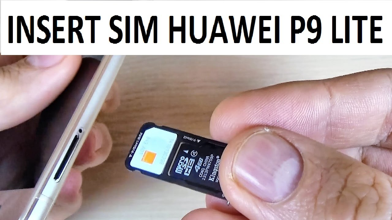 carte sim huawei p9 lite Huawei P9 Lite   How to INSERT/ REMOVE SIM Card and Memory microSD