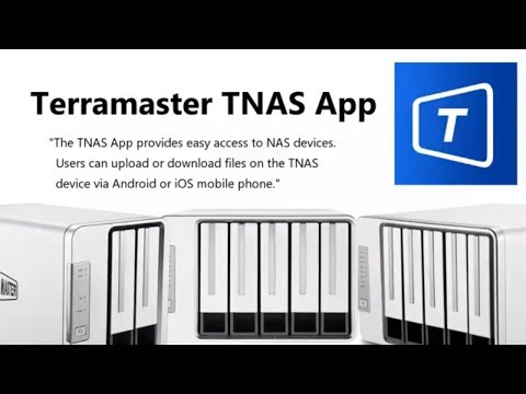 Overview of the TNAS Mobile Phone App for TerraMater NAS