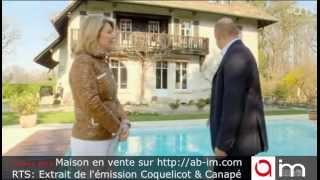 Maison de prestige à vendre, Pinchat, Vessy, Genève, Suisse (extrait émission RTS) ab-im.com