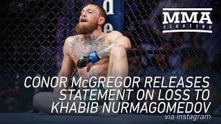 Conor McGregor Releases Statement About Khabib Nurmagomedov Loss