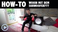 How-To: Wo stellt man den Subwoofer auf? Ein Tipp für Neulinge