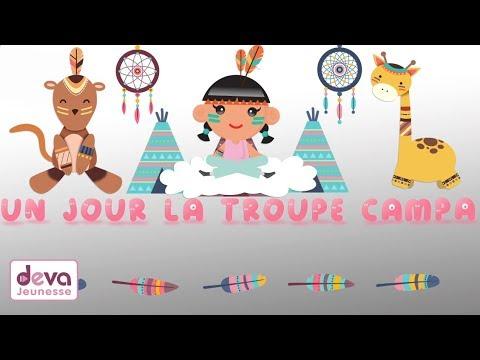 Un jour la troupe campa (avec paroles et animation) ⒹⒺⓋⒶ Comptine de l'alphabet