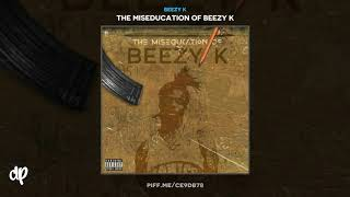 Beezy K - Caution [The Miseducation Of Beezy K]