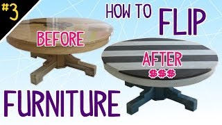How To Flip Furniture (diy Dork Style) - Pt 3 Of 4
