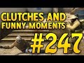 CSGO Funny Moments and Clutches #247 - CAFM CS GO
