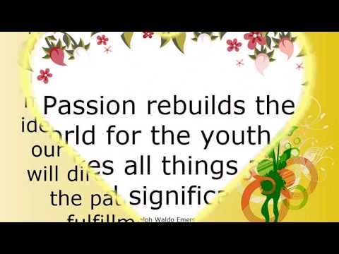 Passionating Quotes And Sayings About Passion