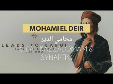 Mohami El Deir | محامي الدير (feat. Kazz AlOmam & Synaptik)