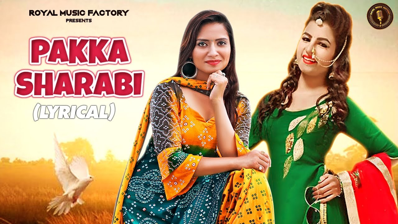 Pakka Sharabi (Lyrical) Sandeep Surila Ruchika Jangir Video
