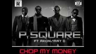 CHOP MY MONEY P SQUARE ft Akon  Dance remix by DJ KOOLFACE